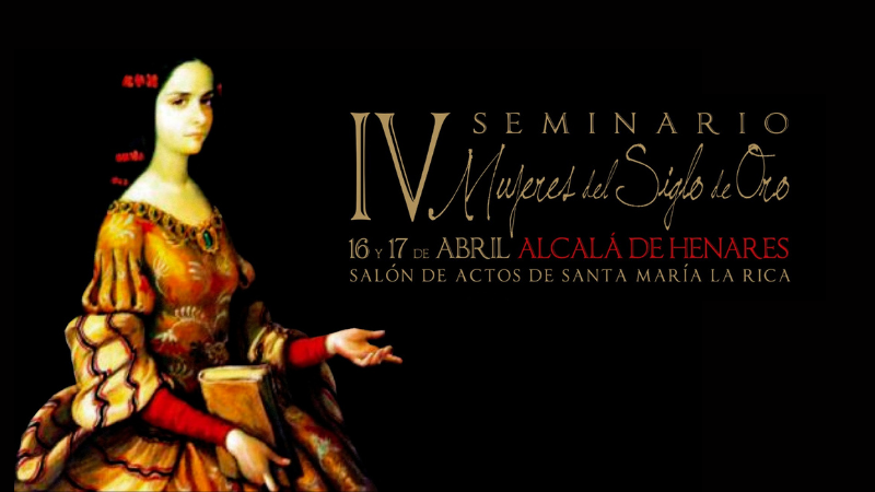Cartel IV Seminario Mujeres del Siglo de Oro